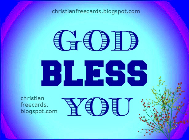 God bless you free christian card, free image count your blessings, God have given you lots of blessings.