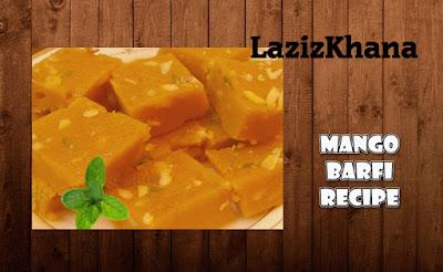आम की बर्फी बनाने की विधि - Mango Burfi Recipe in Hindi
