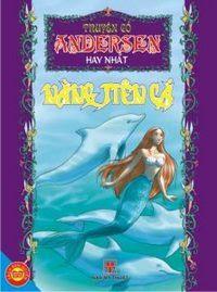 Nàng Tiên Cá - Hans Christian Andersen