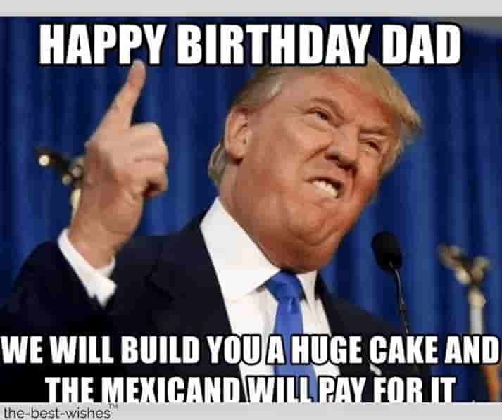 happy birthday meme for dad with donald trump