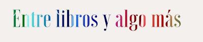 http://entrelibrosyalgoomas.blogspot.com.es/