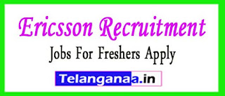 Ericsson Recruitment 2017 Jobs For Freshers Apply
