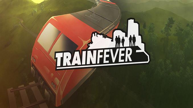 Train Fever + DLC