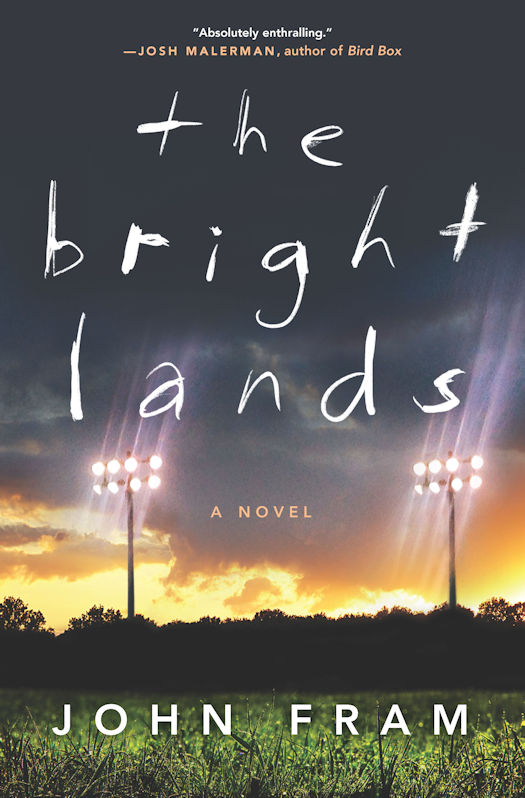 Interview with John Fram, author of The Bright Lands