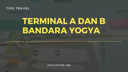 Mengenal terminal A dan Terminal B Bandara Adi Sutjipto Yogyakarta