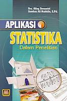 APLIKASI STATISTIKA DALAM PENELITIAN Pengarang : Drs. Ating Somantri Penerbit : Pustaka Setia