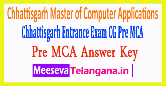Chhattisgarh Master of Computer Applications CG Vyapam Pre MCA Answer Key 2018 Download