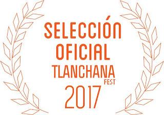 seleccion oficial tlanchana fest 2017