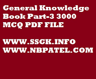 General Knowledge Book Part-3 3000 MCQ PDF FILE