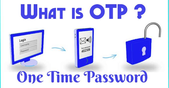 OTP क्या होता हैं इसकी पूरी जानकारी हिंदी में