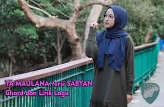 Kunci Gitar Ya Maulana versi Nissa Sabyan Chord Mudah Lirik Lagu