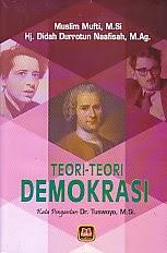 www.ajibayustore.blogspot.com  Judul  : TEORI-TEORI DEMOKRASI Pengarang : Muslim Mufti, M.Si Penerbit : Pustaka Setia