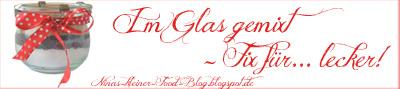 Blog-Event: Im Glas gemixt – Fix für… lecker!