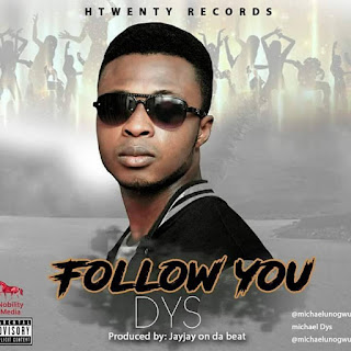 Music: DYS - Follow You prod By JayJayOnTheBeat