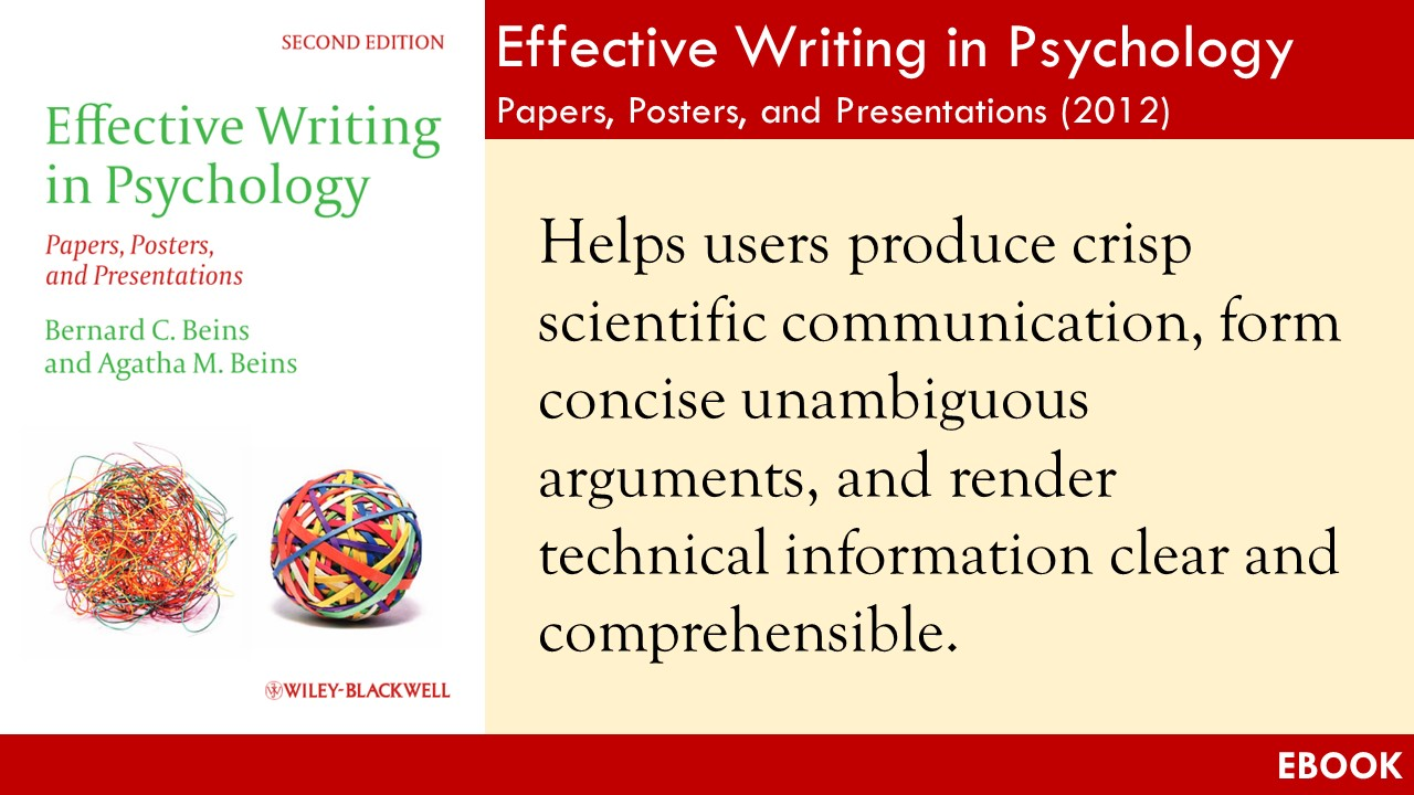 effective writing in psychology pdf Effective writing in psychology strikes an effective, accessible balance between psychology students' need to learn the technical aspects of scientific writing and the recognition that scientific writing need not be dull and lifeless barney and agatha beins care about students and about good.