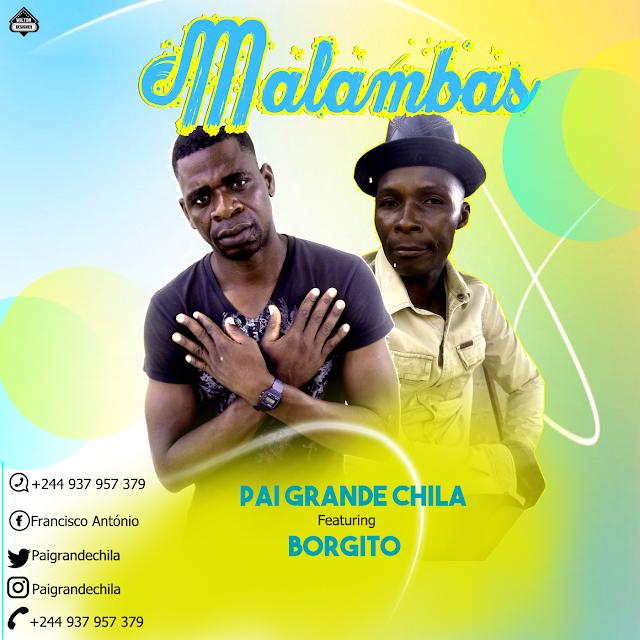 Pai Chila ft Cota Borgito - Malambas (Floclore)