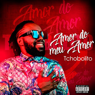 Tchobolito Mrpapel - Amor Do Meu Amor