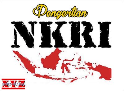 Pengertian NKRI, Negara Kesatuan Republik Indonesia, NKRI. | www.materi-pelajaran.xyz