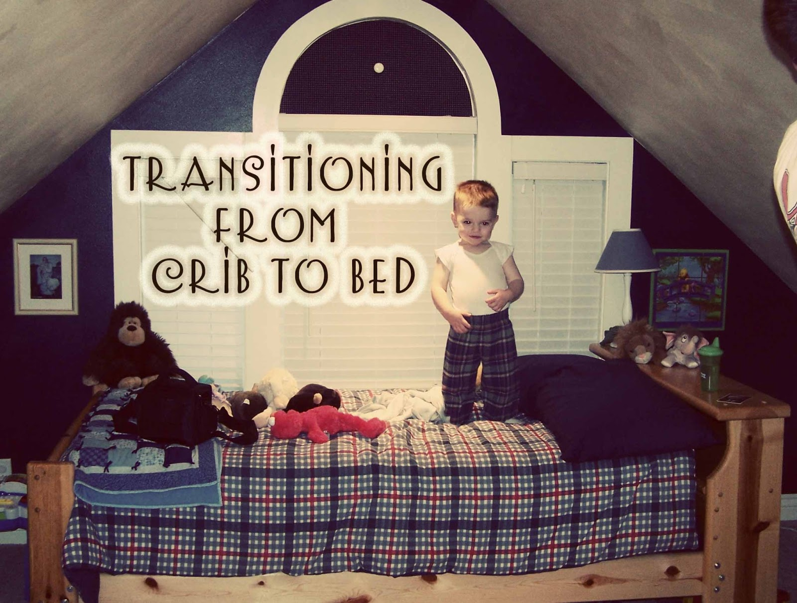 Transitioning From A Crib To A Bed Chronicles Of A