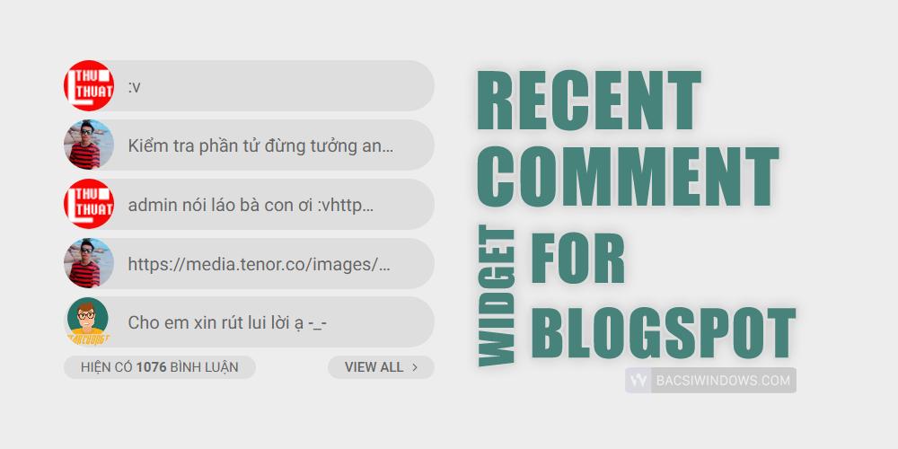 Tạo widget Recent Comment với avatar bo tròn tuyệt đẹp cho Blogspot - Bác Sĩ Windows
