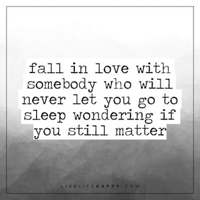 http://livelifehappy.com/life-quotes/fall-love-somebody-will-never/
