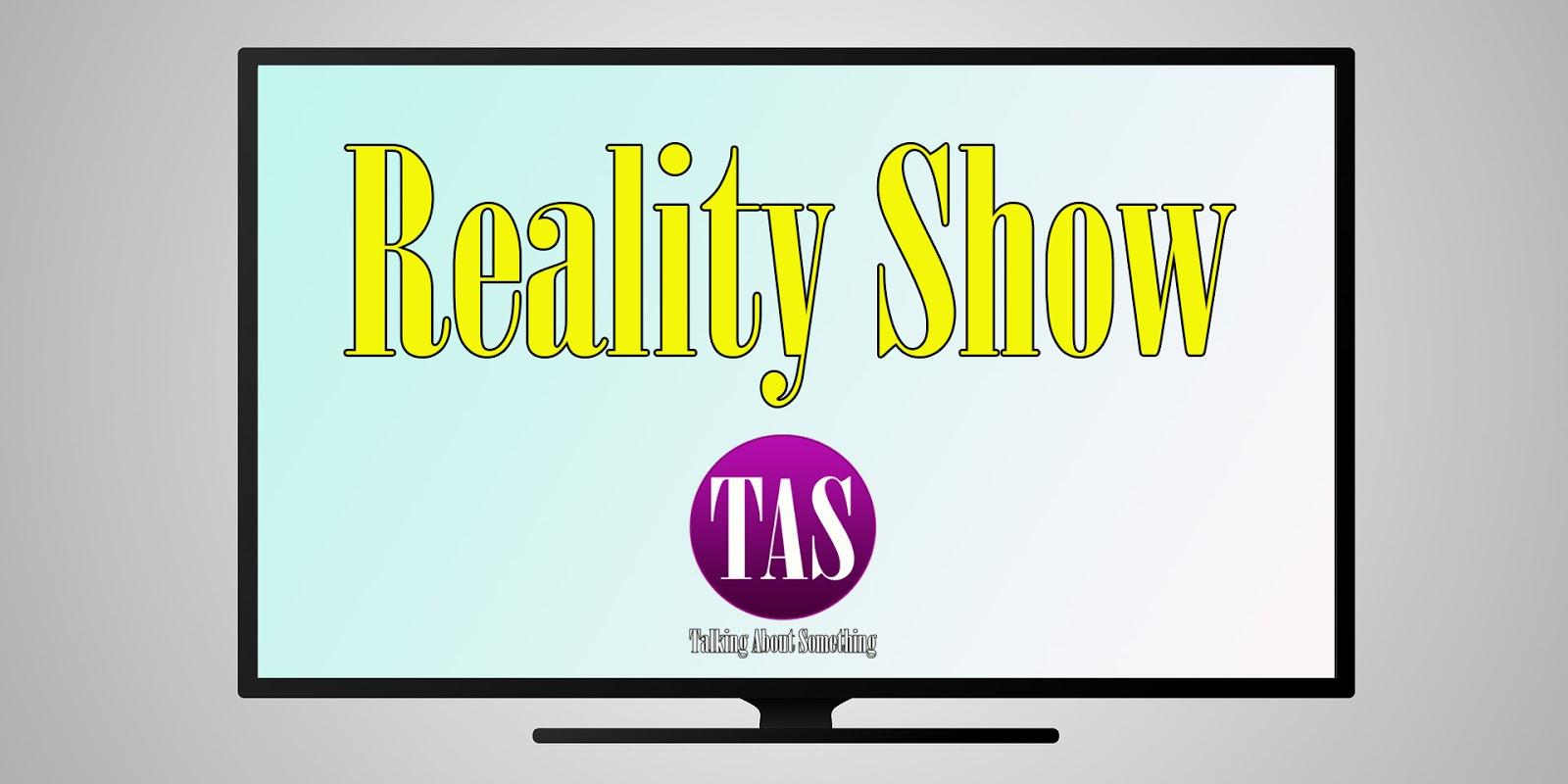 Reality Show: Curto, Comento e Compartilho. Por que não?