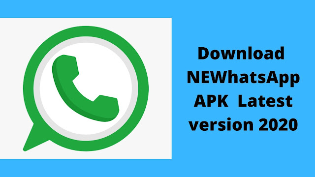 Download NEWhatsApp APK for android latest version