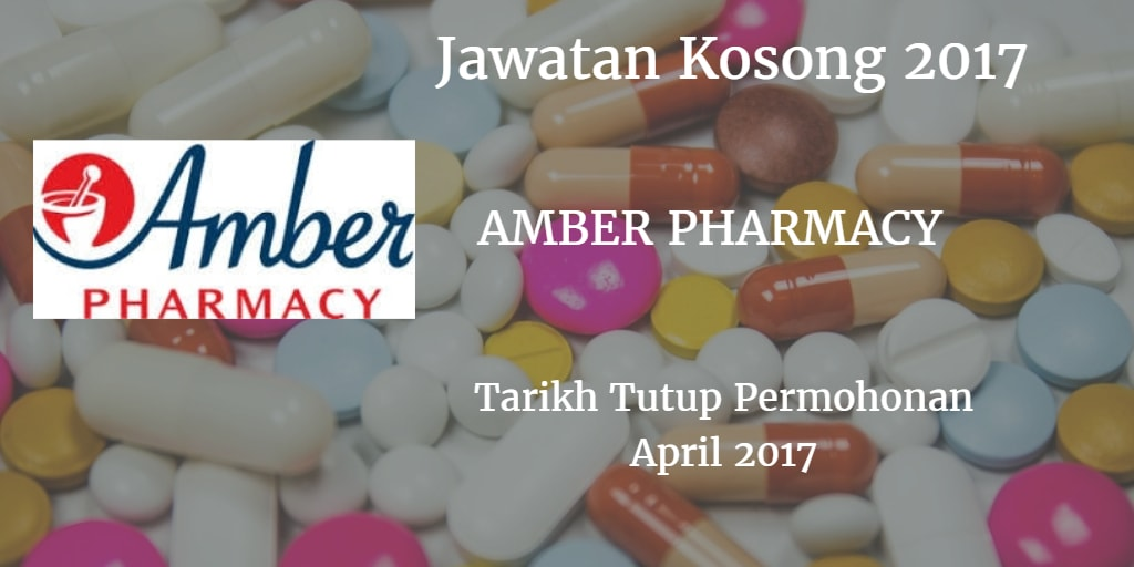 Jawatan Kosong AMBER PHARMACY April 2017