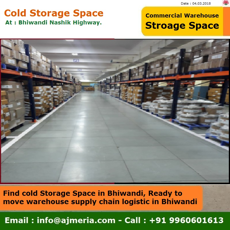 How to find cold Storage Space in Bhiwandi Ready to move warehouse supply chain logistic in Bhiwandi & How to find cold Storage Space in Bhiwandi Ready to move warehouse ...