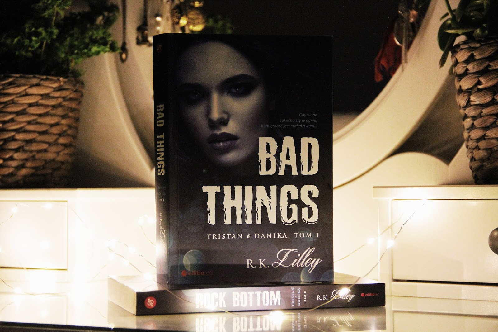 Bad things - R.K. Lilley 📖