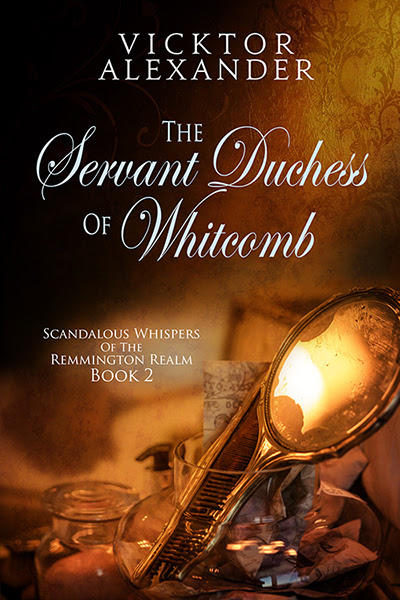 Book Tour: The Servant Duchess of Whitcomb @VVeeB @PridePromo @dreamspinners