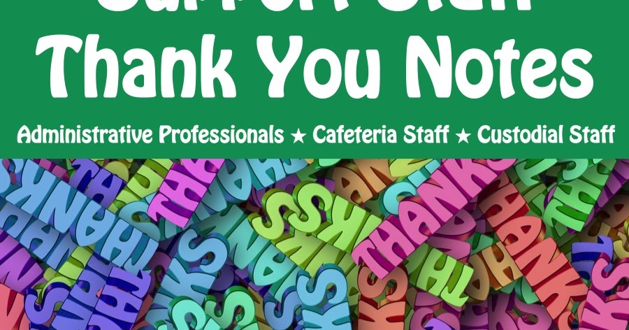 Classroom Freebies: Support Staff Thank You Notes