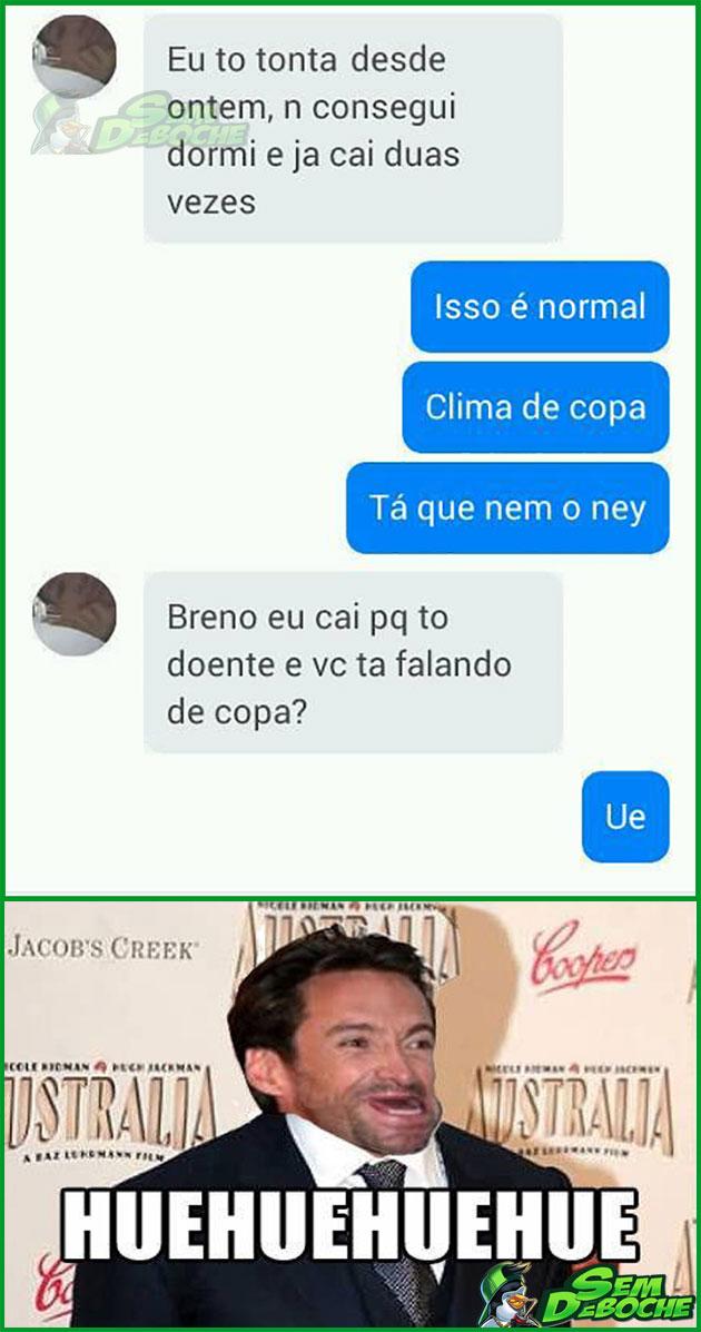 É CLIMA DE COPA, AMIGO