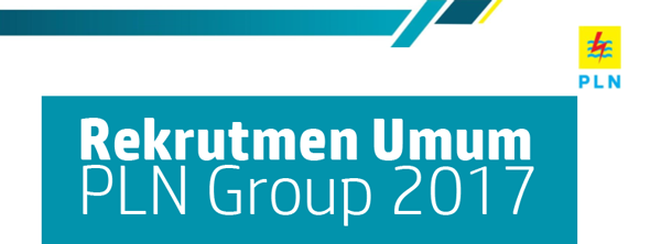 Rekrutmen Umum PLN Group 2017