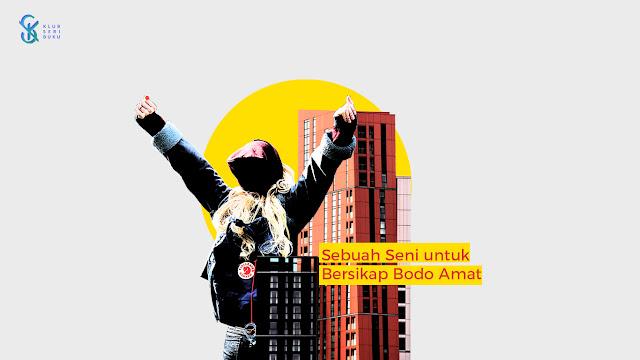 Ilustrasi Resensi Sebuah Seni untuk Bersikap Bodo Amat-Tunjung-KSB