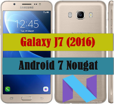 Galaxy j7 2016 android nougat UAE