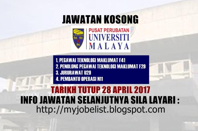 Jawatan Kosong di Pusat Perubatan Universiti Malaya (PPUM) April 2017