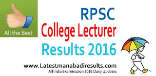 RPSC College Lecturer Results 2016, rpsc.rajasthan.gov.in 2016 Results, Rajasthan Public Service Commission College Lecturer Result 2016, RPSC School Lecturer Result 2016