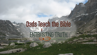 Dads Teach the Bible Introduction