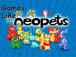 Games Like Neopets,Neopets