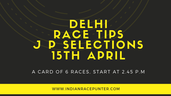 India Race Tips 15th April, India Race Com, Indiaracecom.