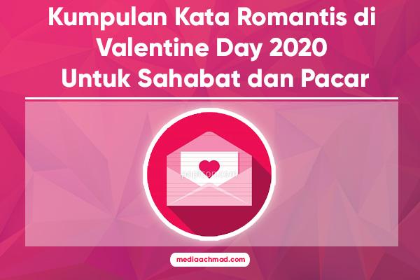 Kumpulan Kata Romantis di Valentine Day 2020 Untuk Sahabat dan Pacar