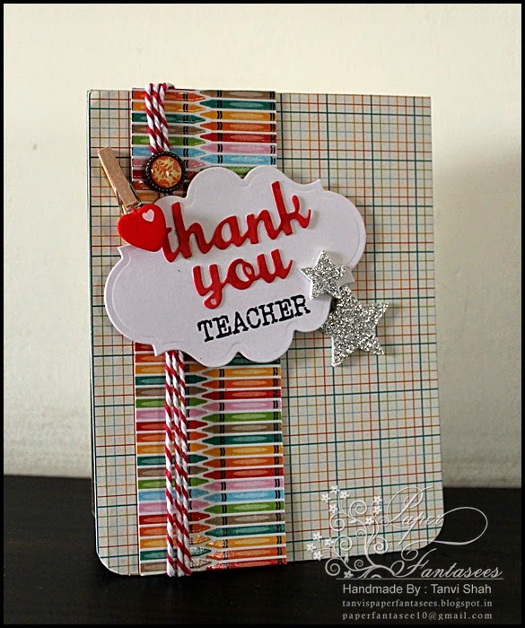 Paper Fantasees The Craft Blog Teachers Day Cards