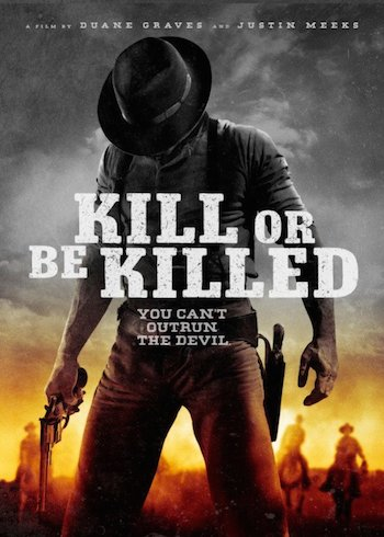 Kill or Be Killed 2015 English Movie Download