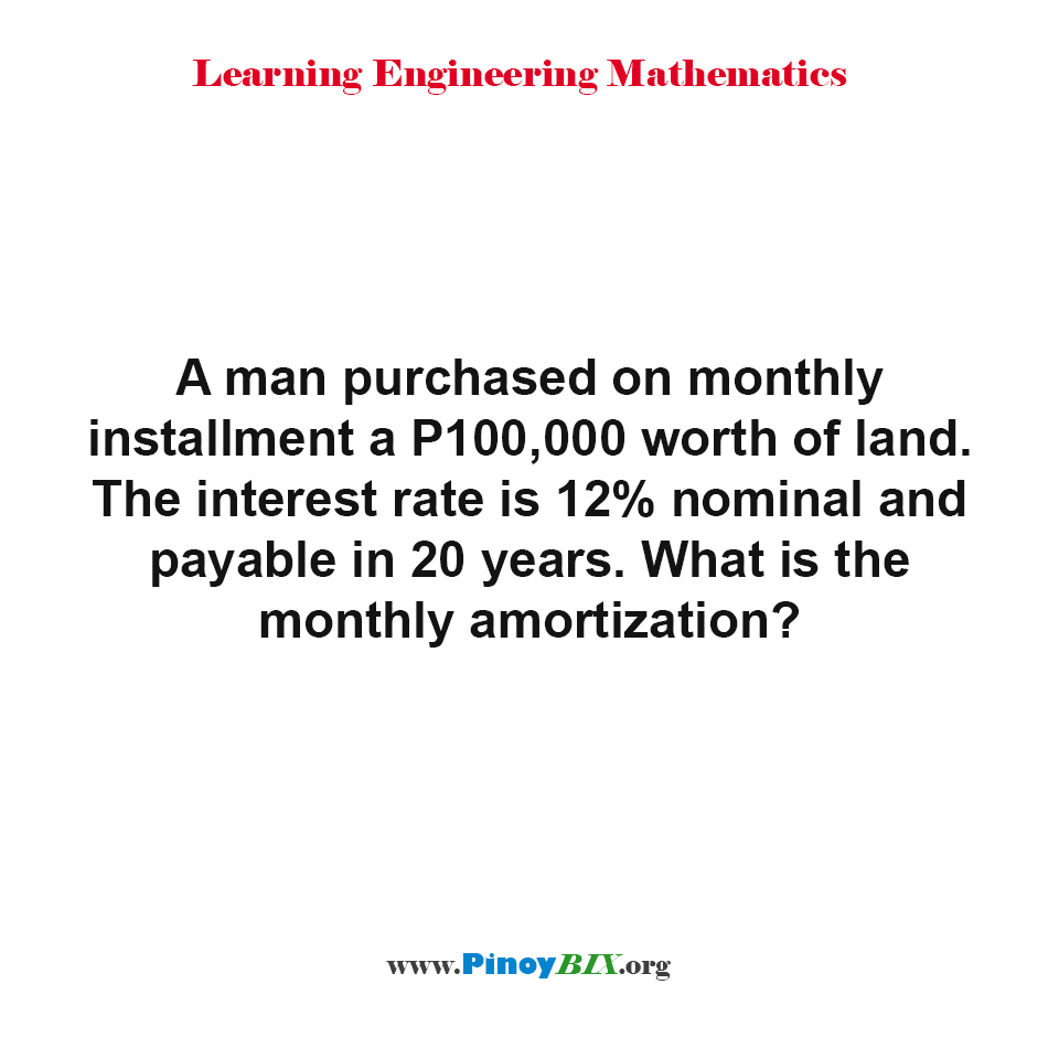 What is the monthly amortization?