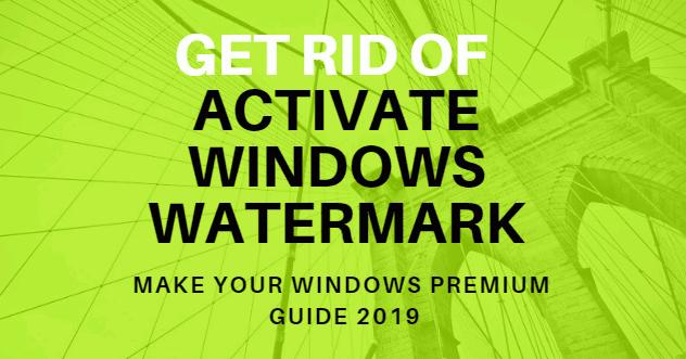 remove activate windows 10 watermark 2018