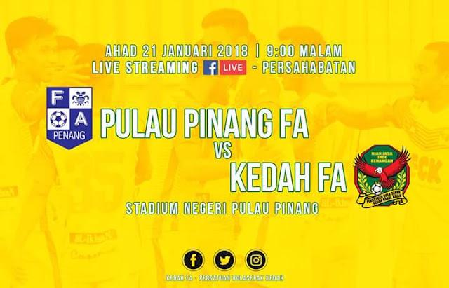 Live Streaming Pulau Pinang vs Kedah 21.1.2018 Friendly Match