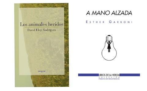 Dos poemarios sobre el dolor y la herencia: Esther Garboni y David Eloy Rodríguez