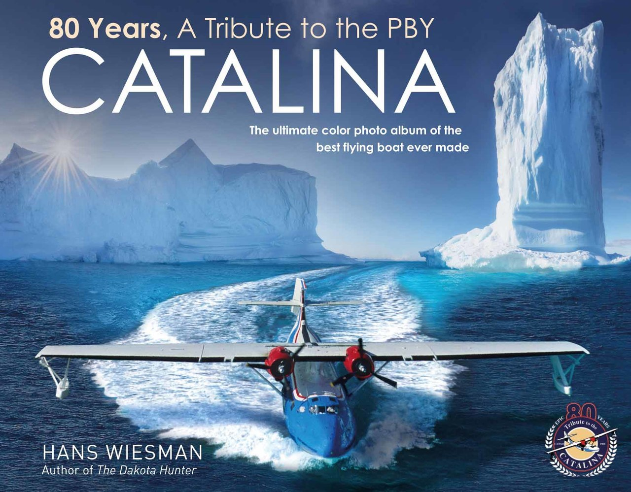 80 Years, A Tribute to the PBY Catalina