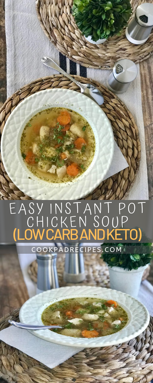 EASY INSTANT POT CHICKEN SOUP (LOW CARB AND KETO)
